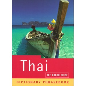 The Rough Guide to Thai (A Dictionary Phrasebook)