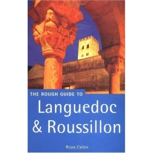 Languedoc and Roussillon Rough Guide (Rough Guide Travel Guides)