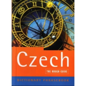 The Rough Guide to Czech (A Dictionary Phrasebook)