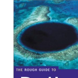 The Rough Guide to Belize: Includes Tikal and the Bay Islands (Rough Guide Travel Guides)