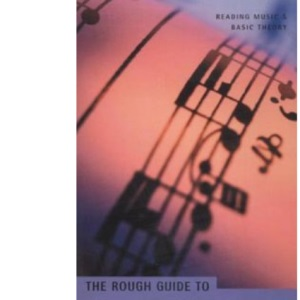 The Rough Guide to Reading Music (Tipbook)
