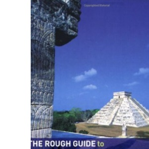 The Rough Guide to The Yucatan
