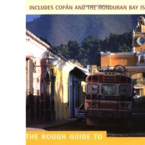 The Rough Guide to Guatemala (Rough Guide Travel Guides)