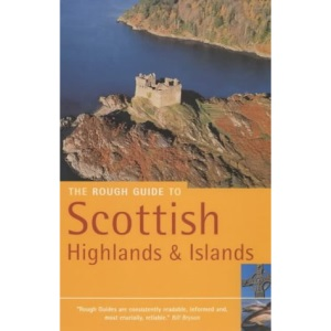 The Rough Guide to Scottish Highlands and Islands (Rough Guide Travel Guides)