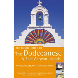 The Rough Guide to the Dodecanese And East Aegean Islands (3rd Edition): Includes Rhodes, Kos, Sames and Lesvos (Rough Guide Travel Guides)