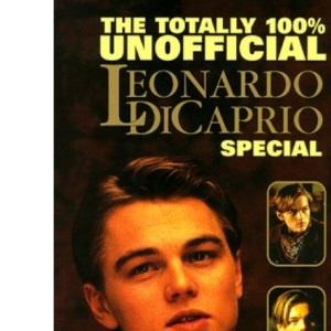 Totally 100 Per Cent Unofficial Leonardo DiCaprio Special (Annuals)