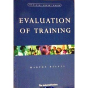 Evaluation of Training (Manager's Pocket Guides)