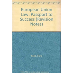 European Union Law: Passport to Success (Revision Notes)