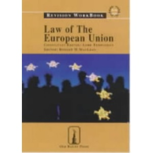 Law of the European Union: Revision Workbook (Old Bailey Press Revision Workbook)