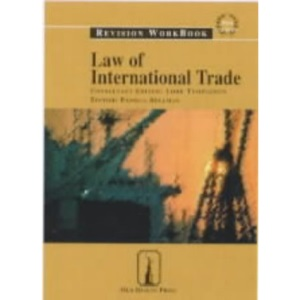 Law of International Trade: Revision Workbook (Old Bailey Press Revision Workbook)
