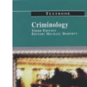 Criminology Textbook (Old Bailey Press Textbooks)