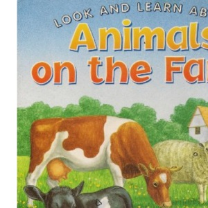 Animals on the Farm (Look & Learn)