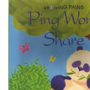 Ping Won't Share (Growing pains)