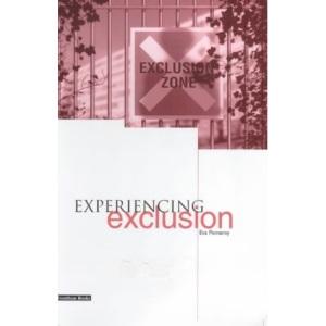 Experiencing Exclusion
