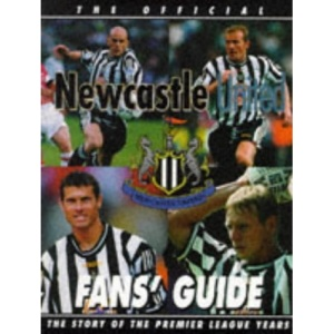 Official Newcastle United Fans' Guide