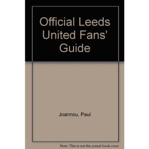 Official Leeds United Fans' Guide