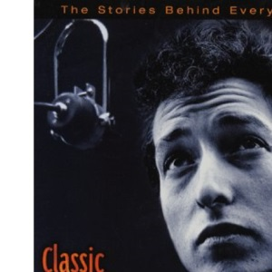 Classic Bob Dylan, 1962-69: My Back Pages