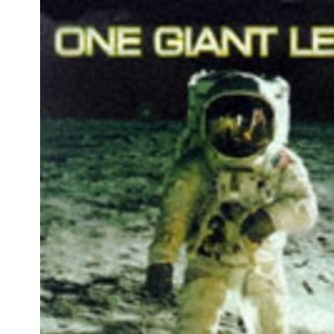 One Giant Leap: Extraordinary Story of the Moon Landings