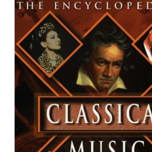 Encyclopedia of Classical Music