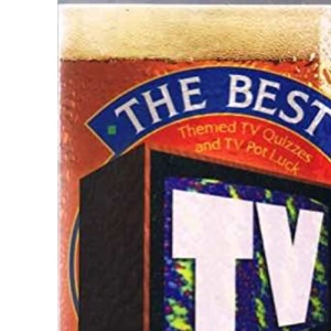 The Best TV Quiz Book Ever!