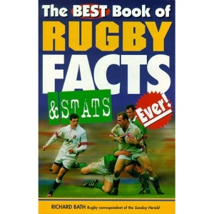 The Best Book of Rugby Facts and Stats Ever!