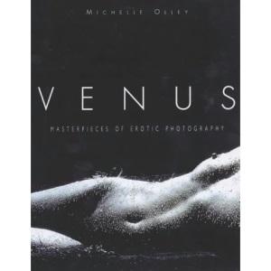 Venus: Masterpieces of Modern Erotic Photography
