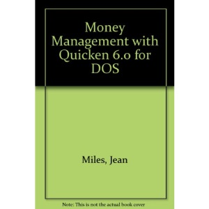 Money Management with Quicken 6.0 for DOS (Money Management S.)