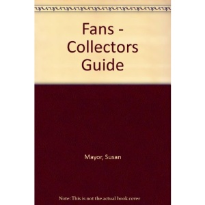 Collector's Guide to Fans
