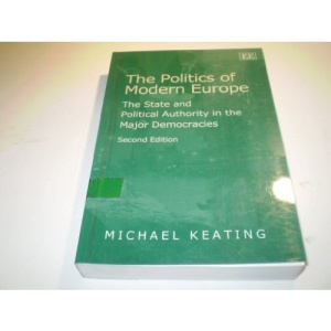 The Politics of Modern Europe: The State and Political Authority in the Major Democracies