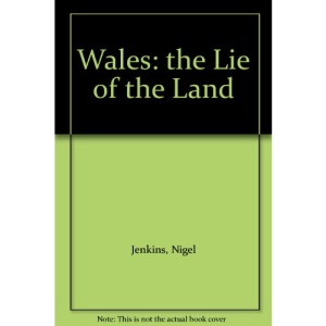 Wales: The Lie of the Land