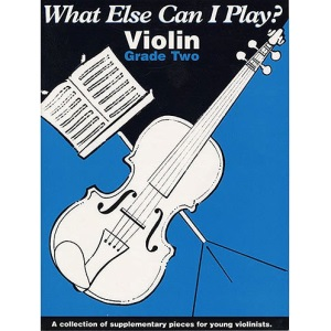 What Else Can I Play? Violin Grade 2