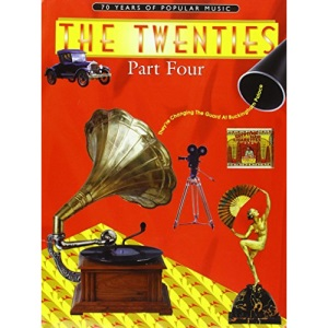 70 Years of Popular Music: The Twenties Part Four