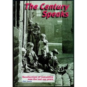 The Century Speaks: Lancastrian Reflections on the Twentieth Century