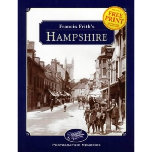 Francis Frith's Hampshire (Photographic Memories)
