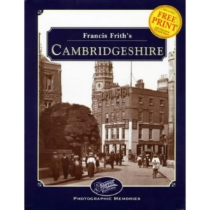 Francis Frith's Cambridgeshire (Photographic Memories)