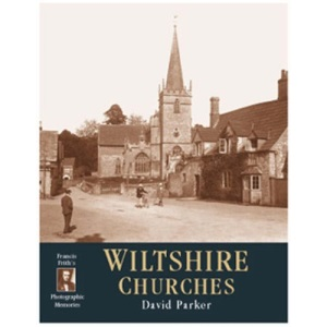 Francis Frith's Churches of Wiltshire (Photographic Memories)