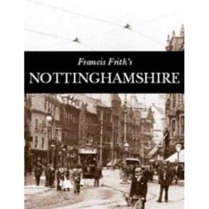 Nottinghamshire (Photographic Memories)