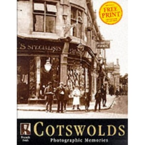 Francis Frith's Cotswolds (Photographic Memories)