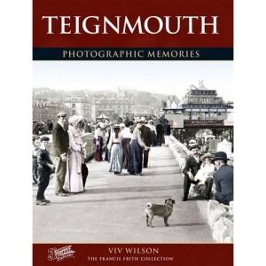 Teignmouth (Photographic Memories)