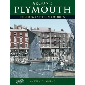 Francis Frith's Around Plymouth (Photographic Memories)