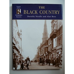 Francis Frith's the Black Country (Photographic Memories)