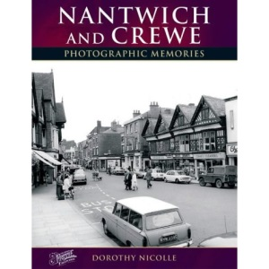Francis Frith's Nantwich and Crewe (Photographic Memories)