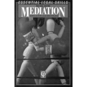 Mediation (Essential Legal Skills)
