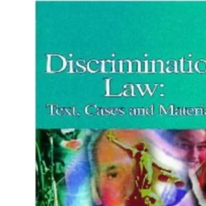 Discrimination Law: Text and Materials