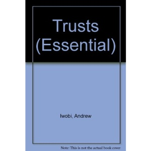 Essential Trusts (Essential Law Series)
