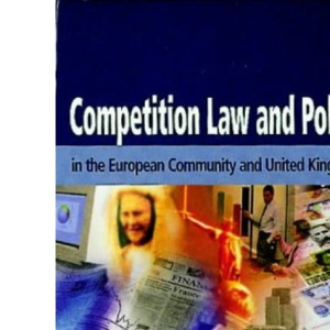 Competition Law: An Introduction to Practice and Policy