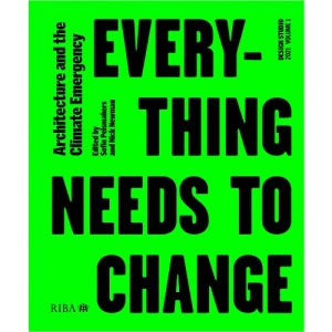 Design Studio Vol. 1: Everything Needs to Change: Architecture and the Climate Emergency