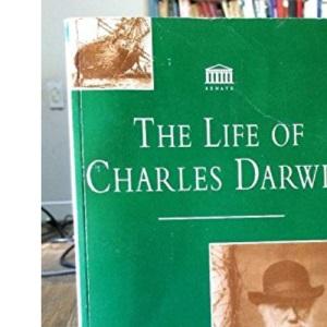 The Life of Charles Darwin (Senate Paperbacks)