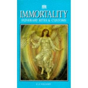 Immortality: Funerary Rites & Customs