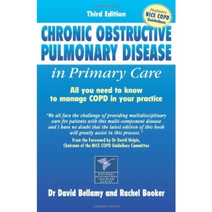 Chronic Obstructive Pulmonary Disease in Primary Care: All You Need to Know to Manage COPD in Your Practice (Class Health)